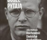 John Matthews, Duchowość Dietricha Bonhoeffera