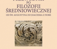 Przewodnik po filozofii średniowiecznej od św. Augustyna do Joachima z Fiore