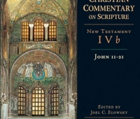 Ancient Christian Commentary on Scripture. New Testament IVb: John 11-21
