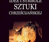 Michał Rożek, Idee i symbole sztuki chrześcijańskiej