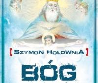 Szymon Hołownia, Bóg: życie i twórczość