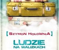 Szymon Hołownia, Ludzie na walizkach: nowe historie
