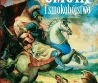 Marek Sikorski, Smoki i smokobójstwo