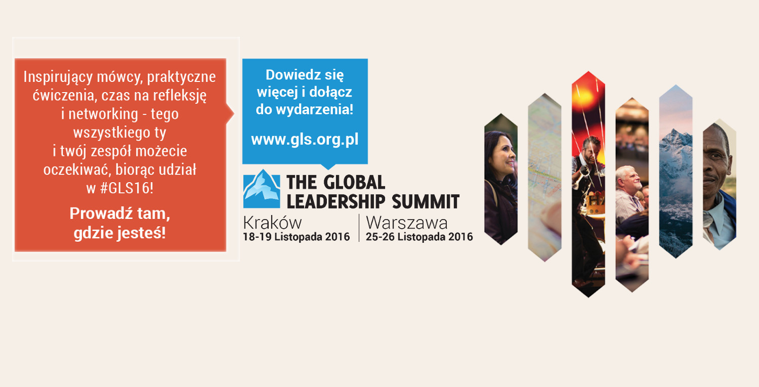 The Global Leadership Summit (GLS) 2016