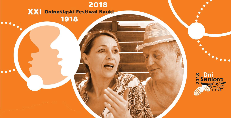 Dolnośląski Festiwal Nauki i Dni Seniora 2018 w EWST