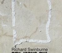 Richard Swinburne, Czy Jezus był Bogiem?