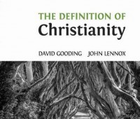 David Gooding, John Lennox, The definition of Christianity