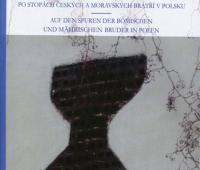 Joanna Szczepankiewicz-Battek, Śladami braci czeskich i morawskich po Polsce