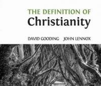 David Gooding, John Lennox, The definition of Christianity