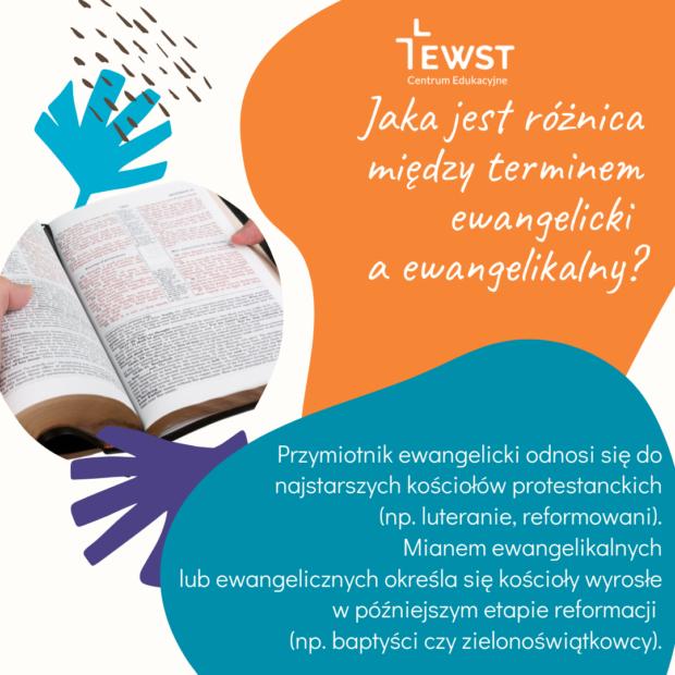 Jaka jest różnica między terminem ewangelicki a ewangelikalny?